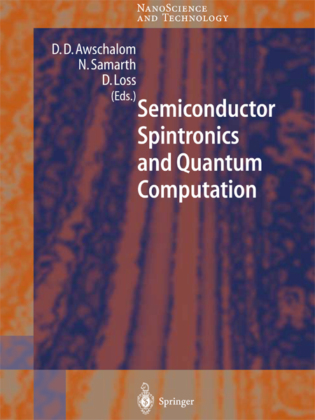 Semiconductor Spintronics and Quantum Computation